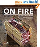 On Fire - Grillen f�r Gourmets