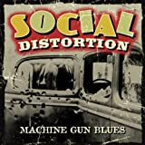Machine Gun Blues - Social Distortion