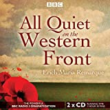 All Quiet on the Western Front (BBC Radio Full Cast Audio Theater Dramatization)