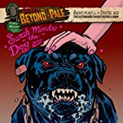 Tales From Beyond The Pale, Season 2 LIVE! Sarah Minds the Dog | Kim Newman