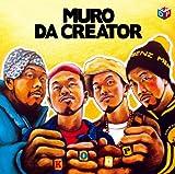 MURO / Da Creator
