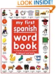 My 1st Spanish Word Book / Mi Primer...