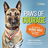 img - for Paws of Courage: True Tales of Heroic Dogs that Protect and Serve book / textbook / text book