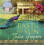 Julia Gregson East of the Sun