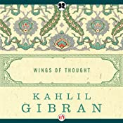 Wings of Thought | [Kahlil Gibran]
