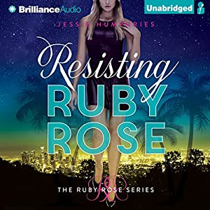 Resisting Ruby Rose Audiobook