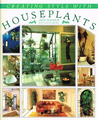 Creating Style with House Plants
