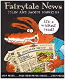 Fairytale News (0744592577) by Hawkins, Colin