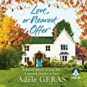 Love, or Nearest Offer Audiobook by Adèle Geras Narrated by Jenny Funnell