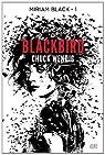 Miriam Black, tome 1 : Blackbird par Wendig