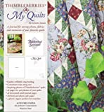 Thimbleberries-My-Quilts-A-Journal-for-Storing-Photos-Fabrics-and-Memories-of-Your-Favorite-Quilts-Thimbleberries