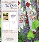Thimbleberries My Quilts: A journal f...