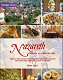 Nazareth, a Fascinating City of Culture and Cuisine- Abridged Version