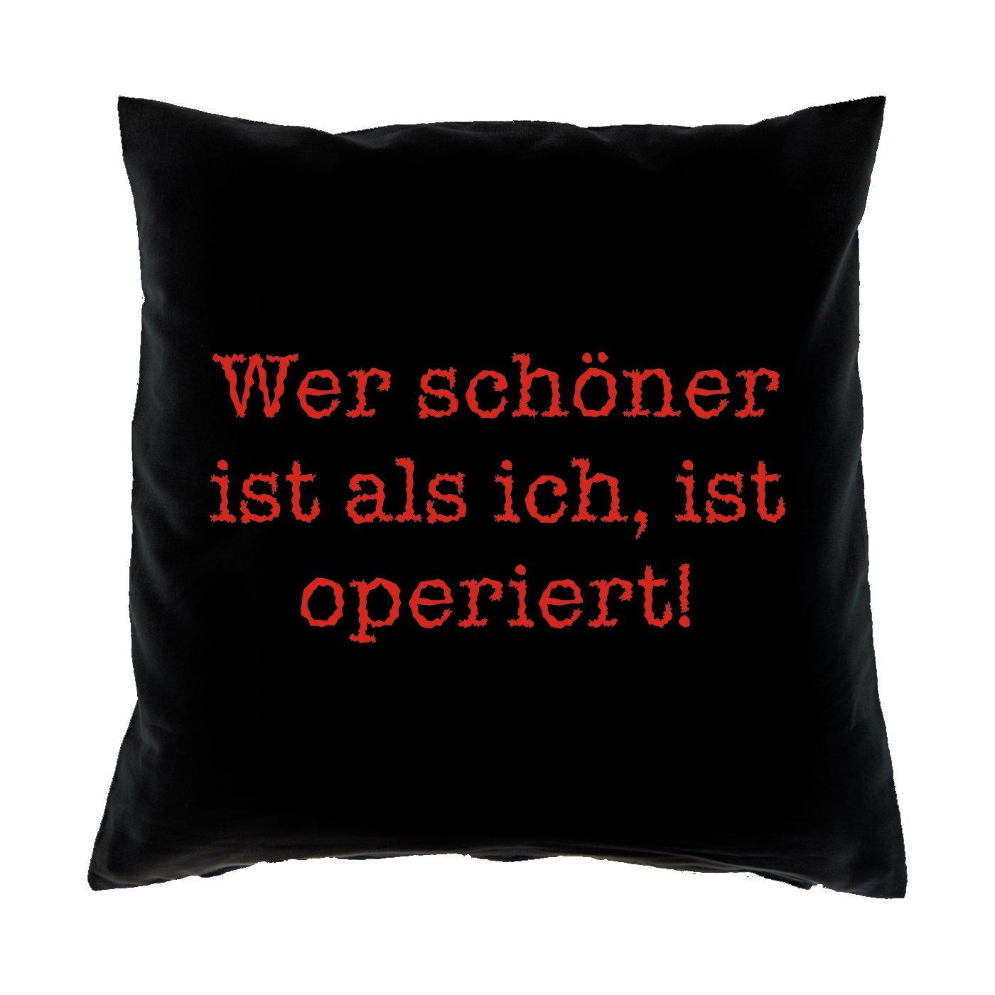 Sofa Fun Kissen mit Füllung - Motiv: Wer schöner ist als ich, ist operiert!