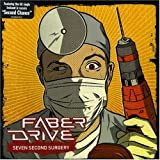 Seven Second Surgeryby Faber Drive