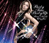PARTY TIME PARTY UP-愛内里菜