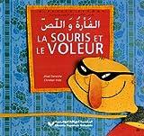 echange, troc Jihad Darwiche - La souris et le voleur : Edition bilingue français-arabe