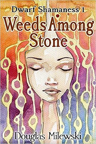 Weeds Among Stone