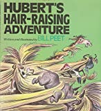 Hubert's Hair-raising Adventure (0233978364) by Peet, Bill