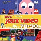 echange, troc Marc LACOMBE, Philippe KIEFFER - Nos Jeux-Vidéos 70-90