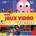 Nos Jeux Video 70-90