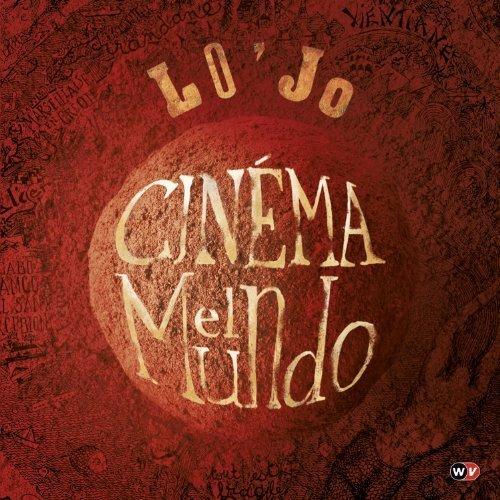 cinema-el-mundo-import-edition-by-lojo-2012-audio-cd