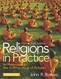 Religions in Practice: An Approach to the Anthropology of Religion