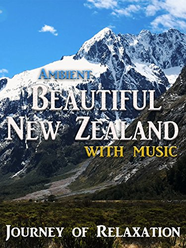 Ambient Beautiful New Zealand