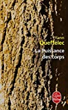 echange, troc Yann Queffélec - La Puissance des corps
