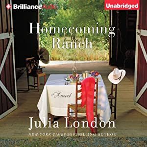 Homecoming Ranch: Pine River Trilogy, Book 1 | [Julia London]