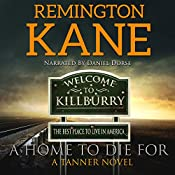 A Home to Die For: A Tanner Novel, Book 14 | Remington Kane