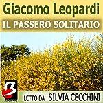 Il Passero Solitario [The Thrush]   Giacomo Leopardi