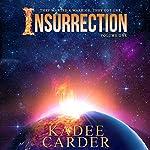 Insurrection | Kadee Carder