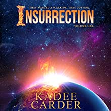 Insurrection Audiobook by Kadee Carder Narrated by Lauralee Fiebrink