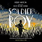 Soldier Boy Audiobook by Keely Hutton Narrated by Kevin R. Free, Ricky Anywar - afterword