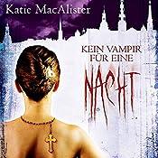 Kein Vampir für eine Nacht (Dark Ones 2) | Katie MacAlister