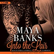 Into the Lair: The Falcon Mercenary Group, Book 2 | Maya Banks