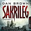 Sakrileg [German Edition] Audiobook by Dan Brown Narrated by Wolfgang Pampel