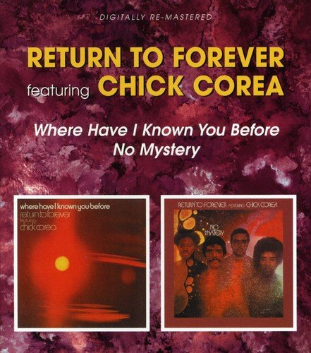 Where Have I Known You Before / No Mystery