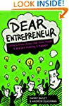 Dear Entrepreneur: Letters from Those...
