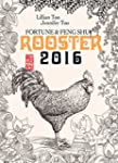 Fortune & Feng Shui 2016 ROOSTER