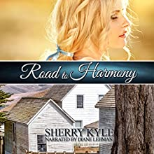 Road to Harmony Audiobook by Sherry Kyle Narrated by Diane Lehman