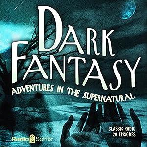 Dark Fantasy: Adventures in the Supernatural Radio/TV Program