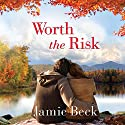 Worth the Risk: St. James, Book 3 Audiobook by Jamie Beck Narrated by Scott Merriman