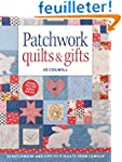 Patchwork Quilts & Gifts: 20 Patchwor...