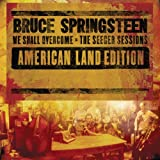 We Shall Overcome (The Seeger Sessions) [American Land Edition] [+video]