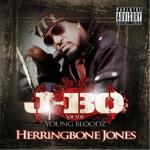 J-Bo (of the YoungBloodz) – All I Eva Wanted