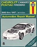 img - for Haynes Chevrolet Camaro & Pontiac Firebird, 1993-1997 (Haynes Automotive Repair Manuals) by Mike Stubblefield (1998-02-01) book / textbook / text book