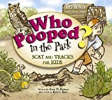 img - for Who Pooped in the Park? Big Bend National Park: Scat and Tracks for Kids book / textbook / text book