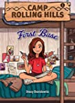 Camp Rolling Hills: Book 1: First Base